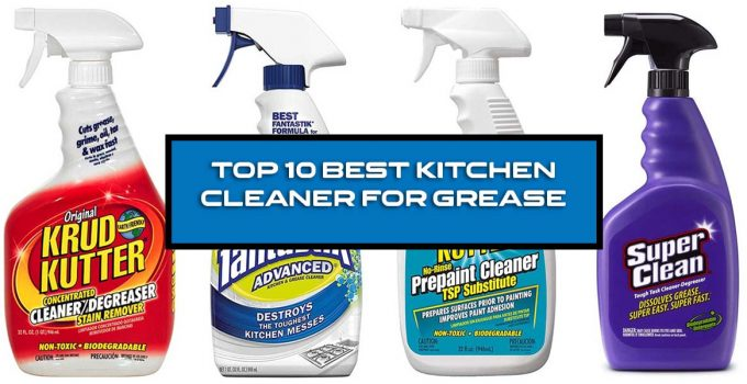 Best Kitchen Cleaner for Grease