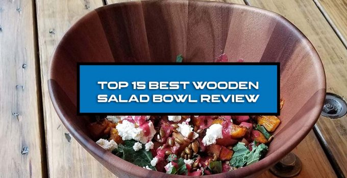 Best wooden salad bowl sets